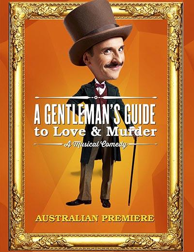 A Gentleman's Guide to Love & Murder - 2018